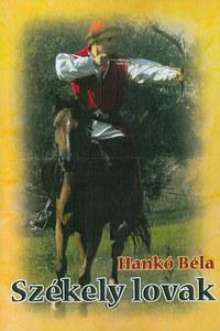 Hankó Béla: Székely lovak -  (Könyv)