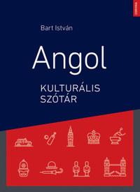 Bart István: Angol kulturális szótár -  (Könyv)