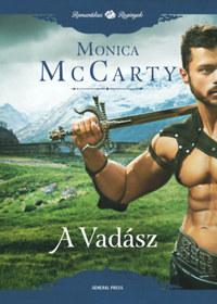Monica McCarty: A Vadász - A Felföld rettegett fiai -  (Könyv)