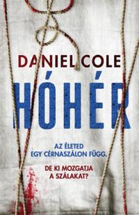 Daniel Cole: Hóhér - Rongybaba 2. -  (Könyv)