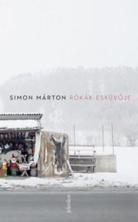Simon Márton: Rókák esküvője -  (Könyv)