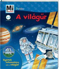 Christina Braun: Mi Micsoda Junior - A világűr -  (Könyv)