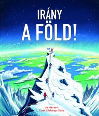 Jo Nelson: Irány a Föld! -  (Könyv)