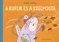 Dániel András: A kuflik és a szélposta -  (Könyv)