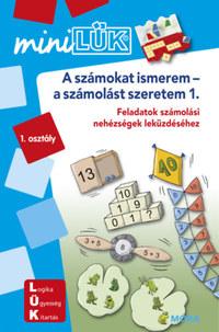 A számokat ismerem-a számolást szeretem - LDI231 - Feladatok számolási nehézségek leküzdéséhez 1. osztály - miniLÜK -  (Könyv)