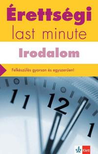 Diószegi Endre: Érettségi - Last minute - Irodalom -  (Könyv)