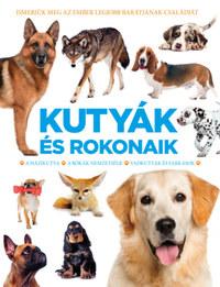 Kurkó Gyula (Szerk.): Kutyák és rokonaik - A házikutya, A rókák nemzetsége, Vadkutyák és farkasok -  (Könyv)