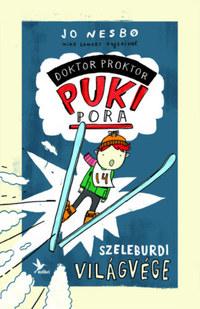 Jo Nesbo: Szeleburdi világvége - Doktor Proktor pukipora 3. -  (Könyv)