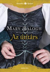 Mary Balogh: Az útitárs -  (Könyv)