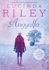 Lucinda Riley: Angyalfa -  (Könyv)