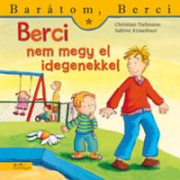Christian Tielmann: Berci nem megy el idegenekkel - Barátom, Berci 13. -  (Könyv)