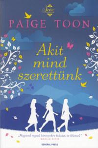 Paige Toon: Akit mind szerettünk -  (Könyv)