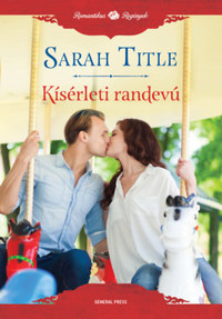 Sarah Title: Kísérleti randevú -  (Könyv)