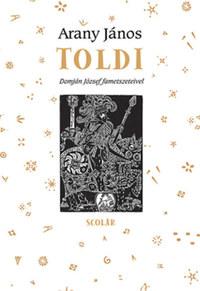 Arany János: Toldi - Domján József fametszeteivel -  (Könyv)