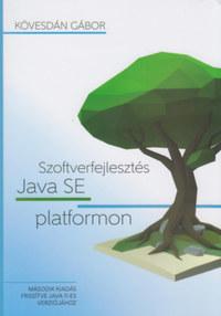 Kövesdán Gábor: Szoftverfejlesztés Java SE platformon -  (Könyv)