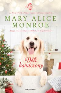 Mary Alice Monroe: Déli karácsony -  (Könyv)