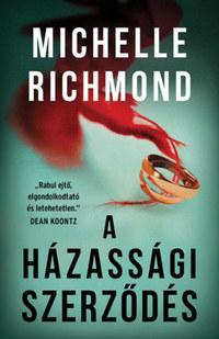 Michelle Richmond: A házassági szerződés -  (Könyv)