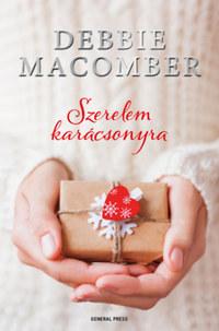 Debbie Macomber: Szerelem karácsonyra -  (Könyv)