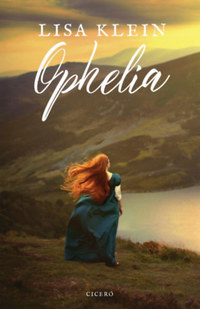 Lisa Klein: Ophelia -  (Könyv)