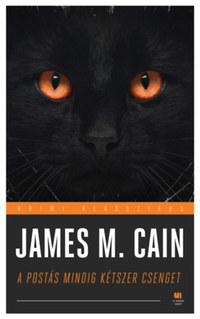 James M. Cain: A postás mindig kétszer csenget -  (Könyv)