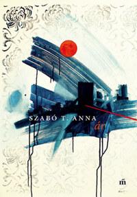 Szabó T. Anna: Ár -  (Könyv)