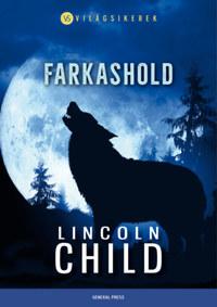 Lincoln Child: Farkashold -  (Könyv)