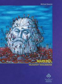 Michael Quante: Marxról - Válogatott tanulmányok -  (Könyv)