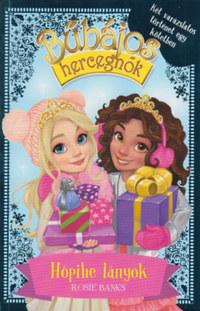 Rosie Banks: Bűbájos hercegnők Különkiadás 1. - Hópihe lányok -  (Könyv)