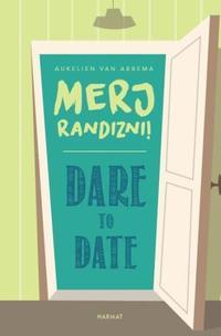 Aukelien van Abbema: Dare to date - Merj randizni! -  (Könyv)