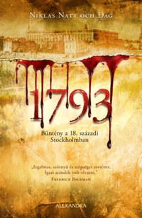 Niklas Natt och Dag: 1793 - Bűntény a 18. századi Stockholmban -  (Könyv)