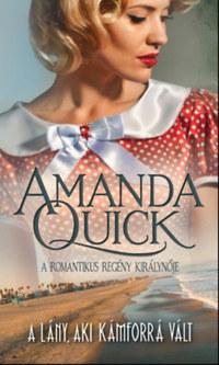 Amanda Quick: A lány, aki kámforrá vált -  (Könyv)