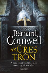 Bernard Cornwell: Az üres trón -  (Könyv)