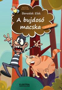 Benedek Elek: A bujdosó macska -  (Könyv)