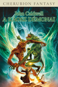 John Caldwell: A Káosz démonai -  (Könyv)