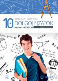 Sörös Katalin, Tarcsay Tamás: Dolgo[z]zatok matematikából tizedikeseknek - CD-melléklettel -  (Könyv)