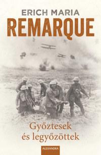 Erich Maria Remarque: Győztesek és legyőzöttek -  (Könyv)