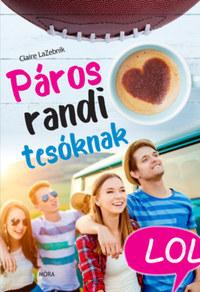 Claire LaZebnik: Páros randi tesóknak -  (Könyv)