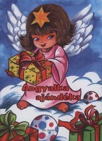 Radvány Zsuzsa: Angyalka ajándéka -  (Könyv)