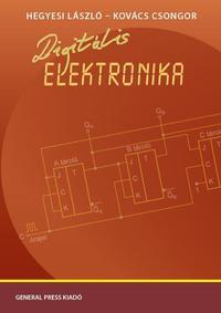 Hegyesi László-Kovács Csongor: Digitális elektronika -  (Könyv)