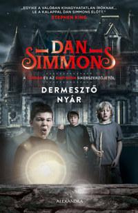 Dan Simmons: Dermesztő nyár -  (Könyv)