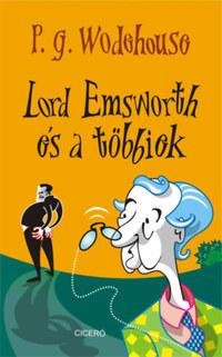 P. G. Wodehouse: Lord Emsworth és a többiek -  (Könyv)