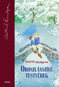 Astrid Lindgren: Oroszlánszívű testvérek -  (Könyv)