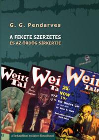 G.G. Pendarves: A fekete szerzetes - És az ördög sírkertje -  (Könyv)