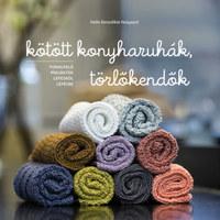 Helle Benedikte Neigaard: Kötött konyharuhák, törlőkendők - Fonalfaló projektek lépésről lépésre -  (Könyv)