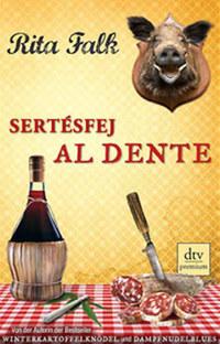 Rita Falk: Sertésfej al dente -  (Könyv)