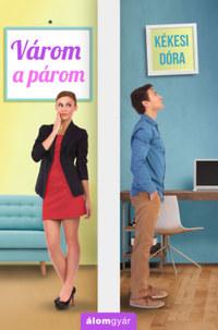 Kékesi Dóra: Várom a párom -  (Könyv)