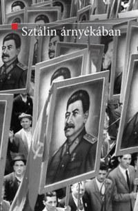 Mitrovits Miklós (Szerk.): Sztálin árnyékában - A szovjet modell exportja Kelet-Közép-Európába (1944-1948) -  (Könyv)