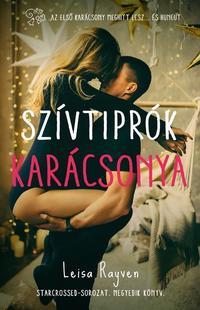 Leisa Rayven: Szívtiprók karácsonya - Starcrossed-sorozat IV. -  (Könyv)