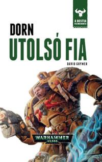 David Guymer: Dorn utolsó fia - A Bestia felemelkedése 10. -  (Könyv)