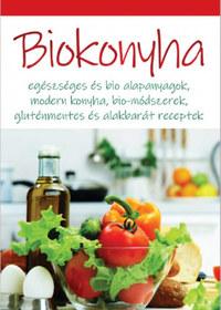 Dobos Éva (Szerk.): Biokonyha - Egészséges és bio alapanyagok, modern konyha, bio-módszerek, gluténmentes és alakbarát receptek -  (Könyv)